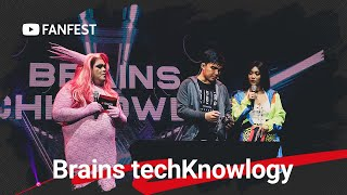 Brains techKnowlogy @ YouTube FanFest Manila 2019