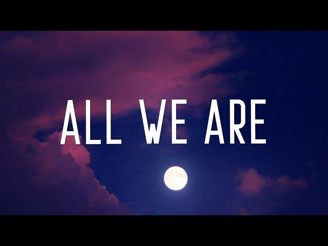 Richello - All We Are (Lyrics)