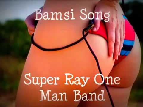 Super Ray - One Man Band Bamsi song October 2013