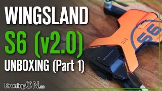 DroningON   Wingsland S6 v2 Unboxing and Inspection (Part 1)