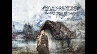 Eluveitie -  Kingdom come undone