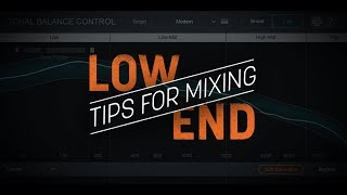 Tips for Mixing Low End
