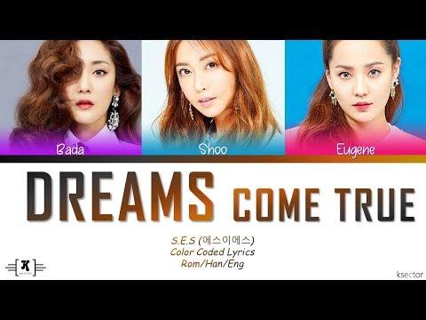 "S.E.S - ""Dreams Come True"" Lyrics [Color Coded Han/Rom/Eng]"