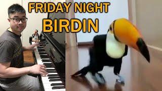 Friday Night Birdin'