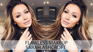 Go To Makeup Look | Flawless Skin Tutorial | Sarah Ashcroft