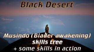 bdo musindo blader awakening skills tree some skills in action