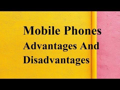 Mobile Phones Advantages And Disadvantages