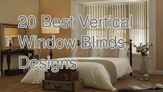 20 Best Vertical Window Blinds Designs