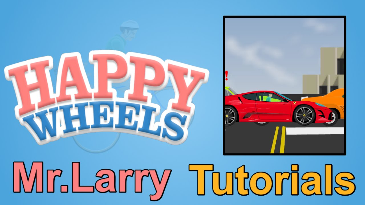 Video - How to make a Car Happy Wheels Level Editor Complete