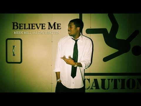 """Believe Me"" Meek Mill ft. Dave Patten Official Music Video [HD]"
