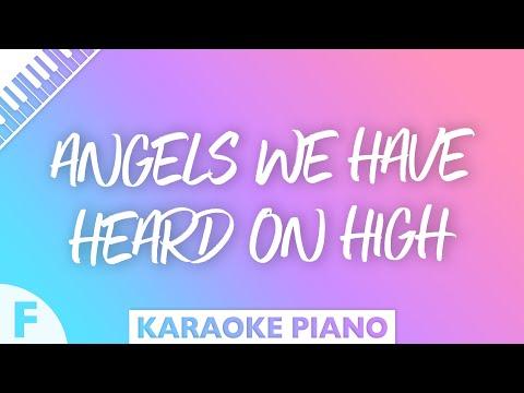 Angels We Have Heard On High (Piano Karaoke Instrumental) Key Of F