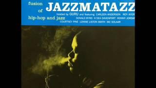 Guru's Jazzmatazz -  Loungin'