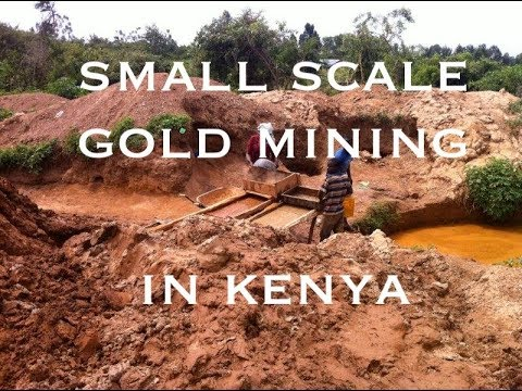 Small Scale Gold Mine In Kenya With Fair Trade International