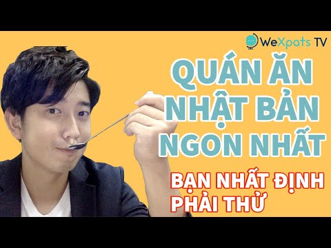 TOP 3 quán Nhật ngon ngay ngất ở Hà Nội do người Nhật giới thiệu | WeXpats TV