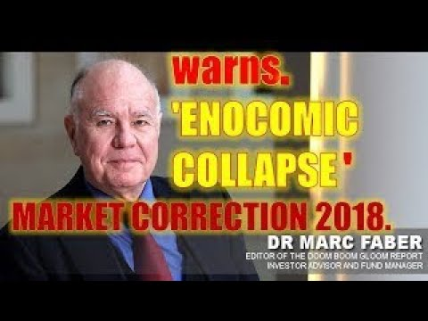 MARC FABER The Risk Of Global Economic Collapse 2018