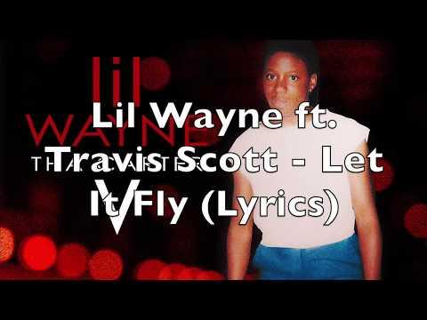92545bf53165 Let It Fly (feat. Travis Scott) - Lil Wayne (letra da música) - Cifra Club