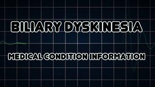 Biliary dyskinesia (Medical Condition)