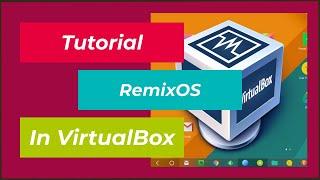 Tutorial | Android Remix OS auf virtuelle Maschine installieren/verwenden | VirtualBox |