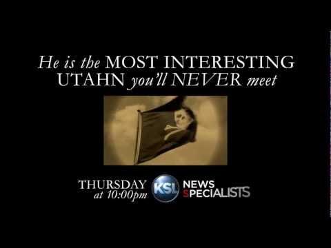 The most interesting Utahn...you'll never meet.