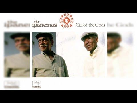 The Ipanemas - Call of the Gods (Full Album Stream)