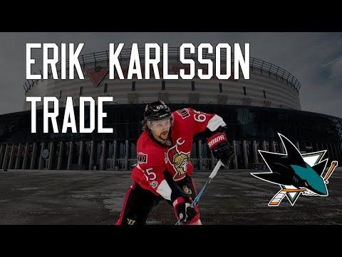 Erik Karlsson Traded to San Jose - My Thoughts #NHLTrade #OttawaSenators