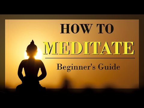 ★How to Meditate★ Meditation Tutorial: Beginner's Guide to Meditation