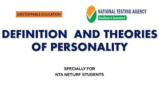 DEFINITION & THEORIES OF PERSONALITY | ORGANIZATION BEHAVIOUR NTA NET/JRF