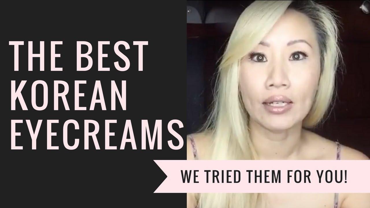 The Best Korean Eye Cream For Dark Circles And Wrinkles Youtube