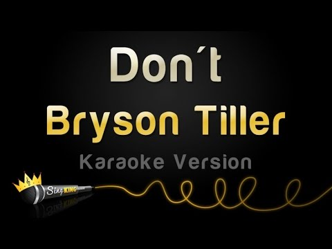 Bryson Tiller - Don't (Karaoke Version)