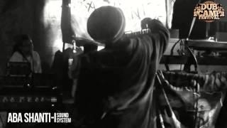 "Dub Camp Festival 2014 - Aba Shanti-I ▶ Ras Muffet ""Me Dub"" (instrumental cut ) ②"