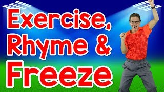 Exercise, Rhyme And Freeze   Rhyming Words For Kids   Exercise Song   Jack Hartmann
