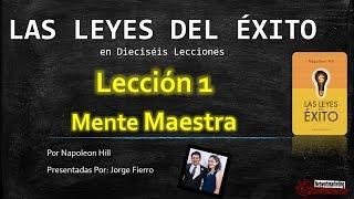 """Entrenamiento (Leyes Del Éxito en 16 Lecciones) por Napoleon Hill """"Lección 1"""""""