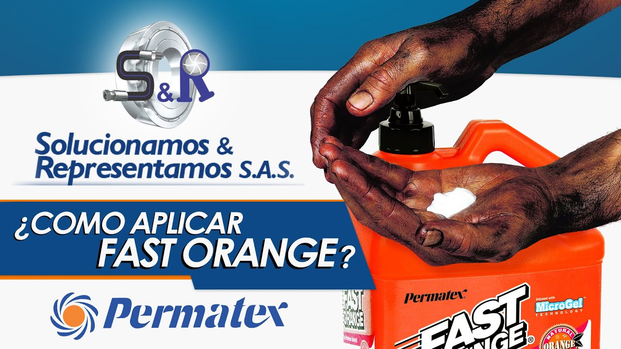 fast orange permatex manos limpias sin agua en menos de 5