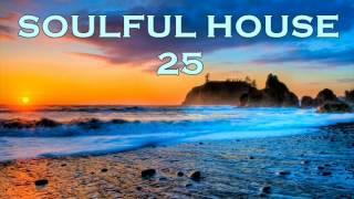 soulful house 25