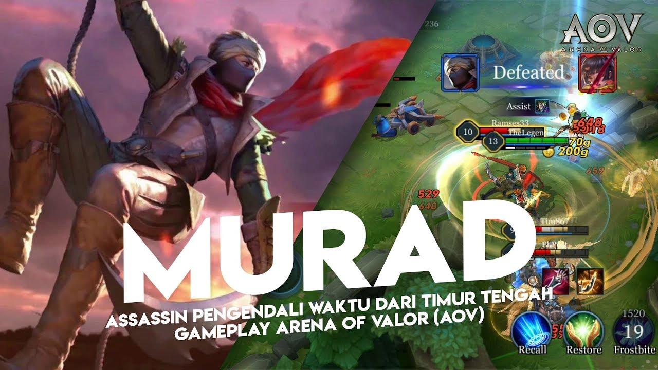 Murad Assassin Pengendali Waktu Dari Timur Tengah Gameplay Arena Of Valor Aov