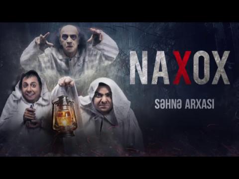 NAXOX səhnə arxası çəkiliş (hissə 2)