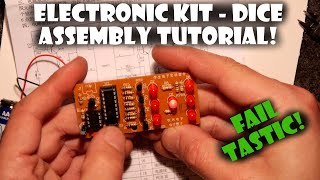 Electronic Digital Dice Kit Assembly Tutorial (Functional Fail)