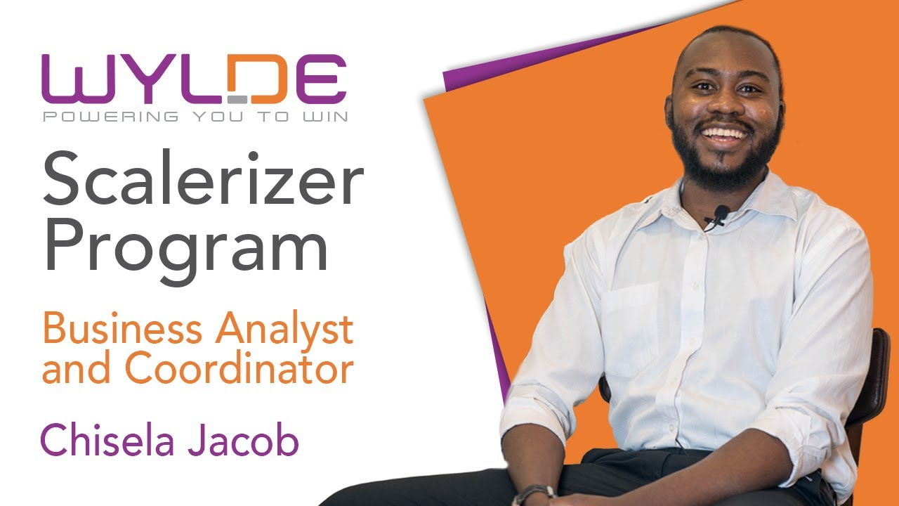 Scalerizer Program Introduction by Chisela, Business Analyst and Coordinator WYLDE International
