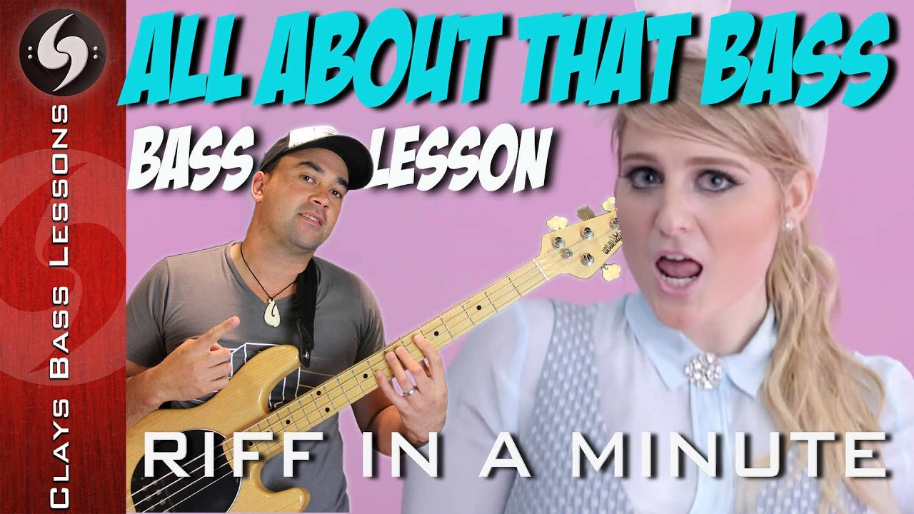 ALL ABOUT THAT BASS - Bass lesson with TABS, NOTATION and BACKING - Meghan  Trainor