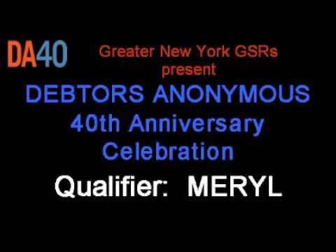 Debtors Anonymous 40th Anniversary - Qualifier Meryl