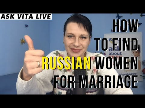 How To Find Russian Woman For Marriage