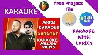 Pagol Karaoke with Lyrics | Deep Jandu ft. Bohemia | J-Statik | Latest Punjabi Songs Music