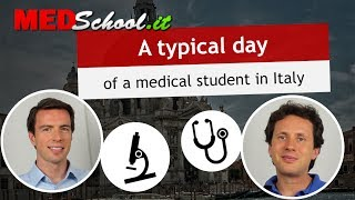 What is a typical day like? - English Med Schools in Italy with Erik Campano and Alex O.