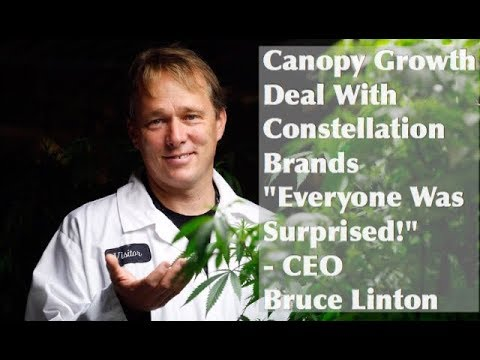 """Canopy Growth Deal With Constellation Brands """"Everyone Was ..."""