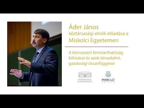 Áder János köztársasági elnök előadása