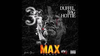 Duffel Bag Hottie - Born Winner ft. L Bizz (Prod by bRootal Production)