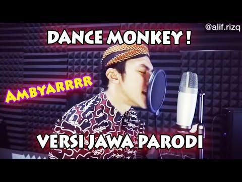 Ambyarrrr , DANCE MONKEY ! VERSI JAWA PARODI .