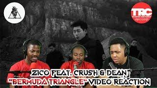 "Zico feat. Crush & Dean ""Bermuda Triangle""  Music Video Reaction"