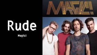 Magic! - Rude - [ Lyrics Song ] HD