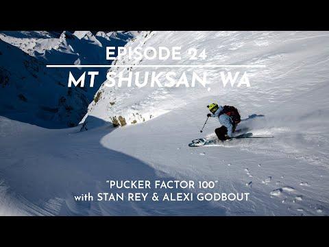 The FIFTY - Ep. 24 - Mt. Shuksan, WA - 'Pucker Factor 100'.